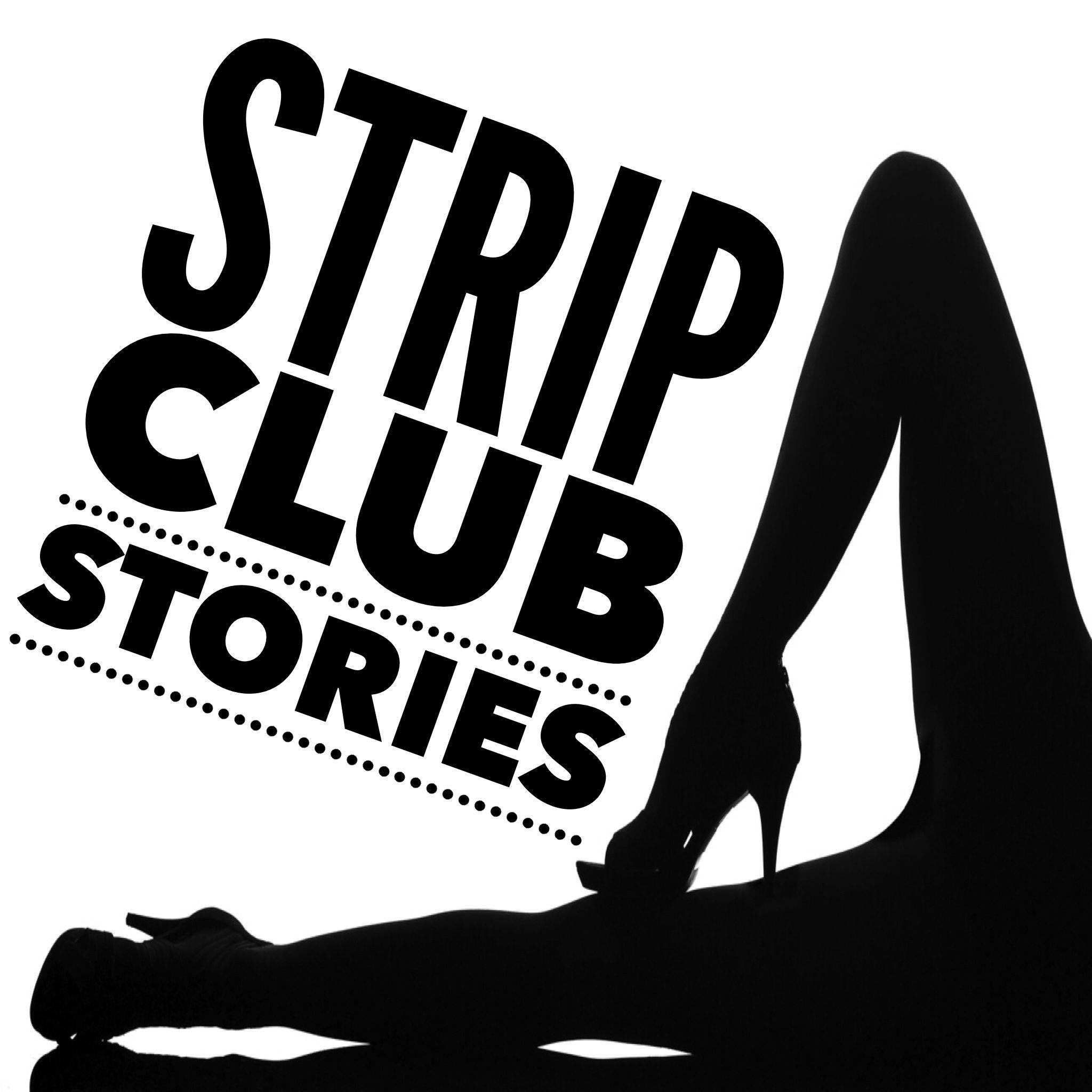 Strip Club Stories